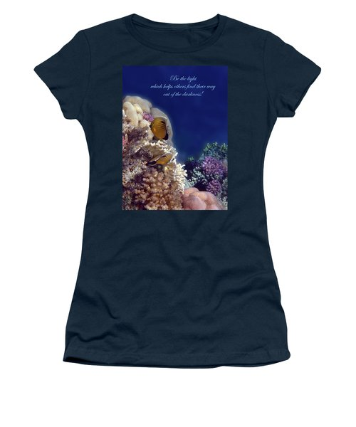Be The Light Which Helps Others Women's T-Shirt