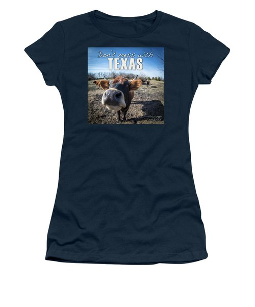 Don't Mess With Texas Women's T-Shirt