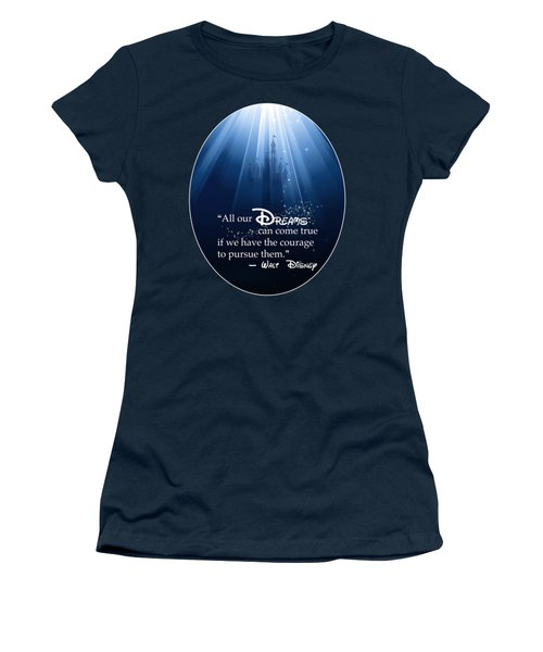 Women's T-Shirt featuring the digital art Dreams Can Come True by Nancy Ingersoll