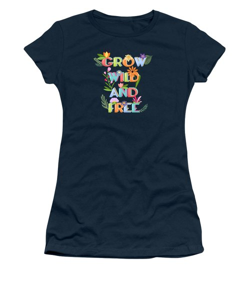 Grow Wild And Free Women's T-Shirt (Athletic Fit)