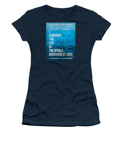 Women's T-Shirt (Junior Cut) featuring the digital art I Survived The End Of The World by Phil Perkins