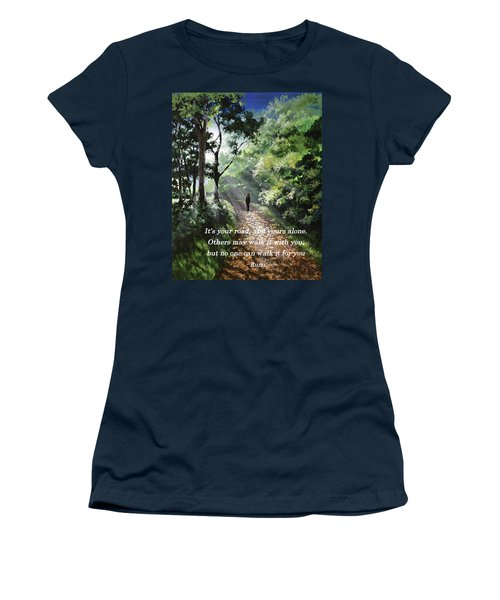 It's Your Road Women's T-Shirt
