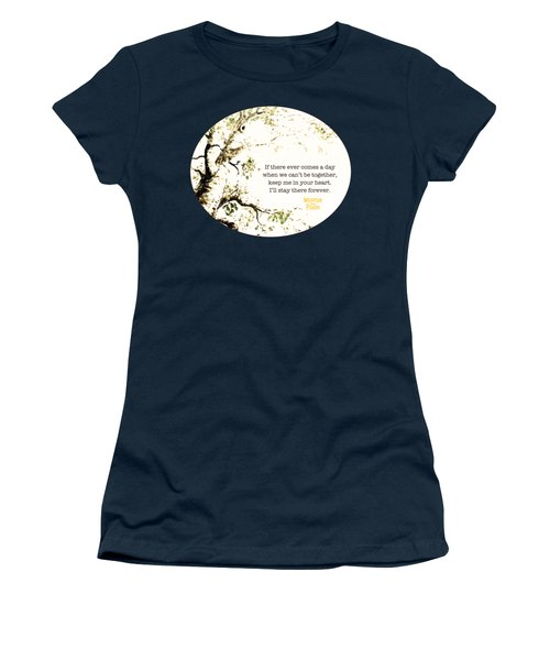 Women's T-Shirt featuring the digital art Keep Me In Your Heart by Nancy Ingersoll
