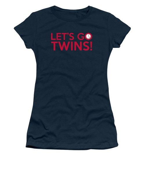 Let's Go Twins Women's T-Shirt