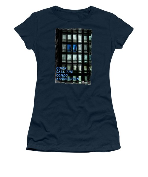 Quick Call The Condo Association Women's T-Shirt (Athletic Fit)