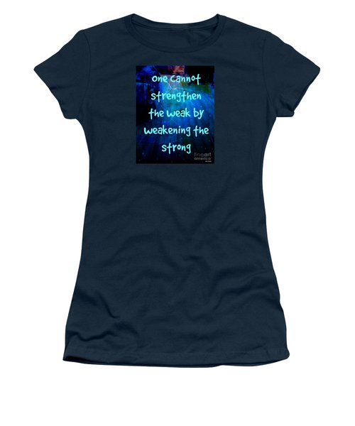 Strength V Weakness Women's T-Shirt (Junior Cut) by Leanne Seymour