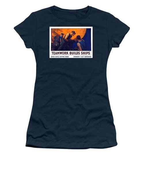 Teamwork Builds Ships Women's T-Shirt