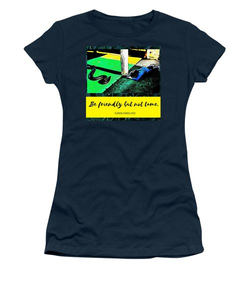 Women's T-Shirt featuring the photograph Be Friendly But Not Tame by Judy Kennedy