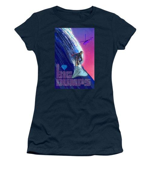 I Love Big Dumps Women's T-Shirt