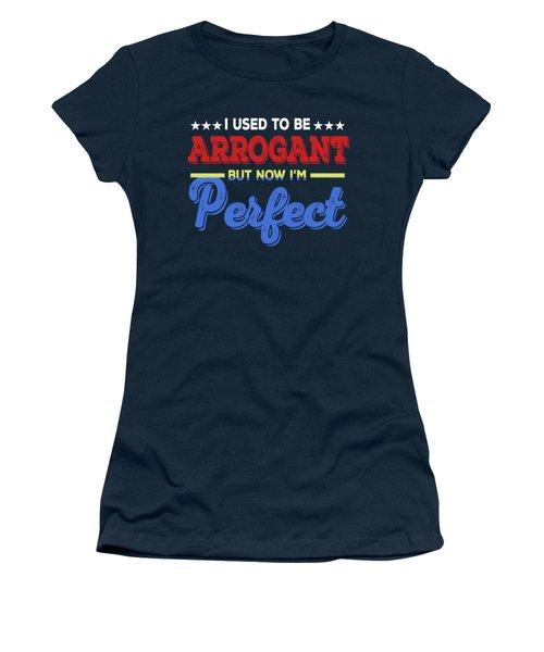 I'm Perfect Women's T-Shirt