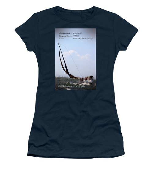 Women's T-Shirt featuring the photograph Still Better Than A Day At The Office by Bruce Gannon