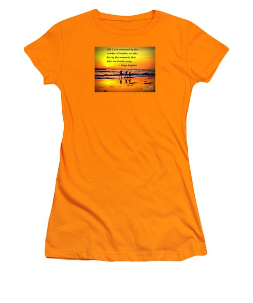 Moments That Take Our Breath Away - Maya Angelou Women's T-Shirt (Athletic Fit)