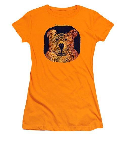 Bear With Me Women's T-Shirt (Junior Cut) by John M Bailey