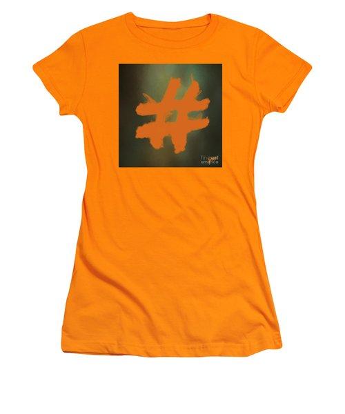 Women's T-Shirt (Junior Cut) featuring the digital art Hashtag by Jim  Hatch