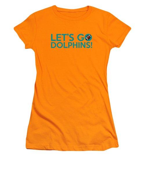 Let's Go Dolphins Women's T-Shirt (Junior Cut)