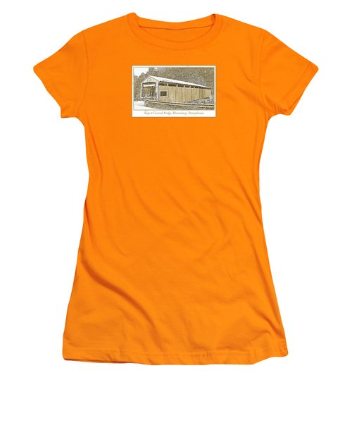 Women's T-Shirt (Junior Cut) featuring the digital art Rupert Covered Bridge Bloomburg Pennsylvania by A Gurmankin