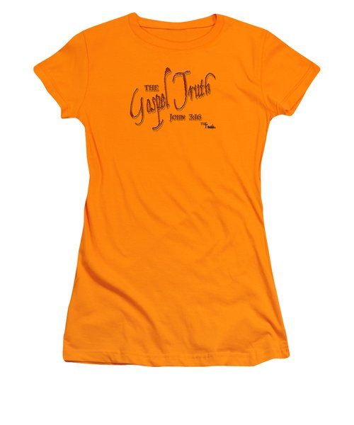 The Gospel Truth T Shirt Women's T-Shirt (Junior Cut) by Larry Bishop