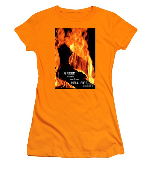 Women's T-Shirt (Junior Cut) featuring the photograph worthy of HELL fire by Paul W Faust - Impressions of Light
