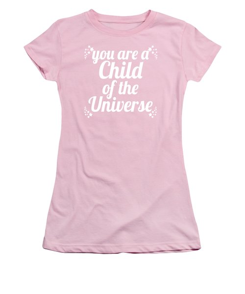 Women's T-Shirt (Junior Cut) featuring the digital art Child Of The Universe Desiderata - Pink by Ginny Gaura