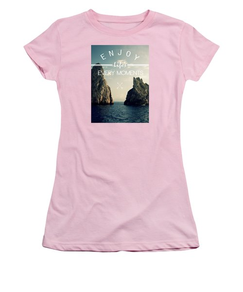 Enjoy Life Every Momens Women's T-Shirt (Athletic Fit)