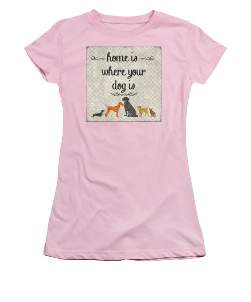 Home Is Where Your Dog Is-jp3039 Women's T-Shirt (Junior Cut) by Jean Plout
