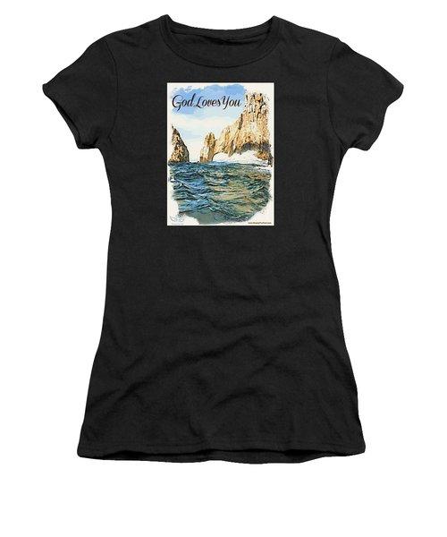 God Loves You Women's T-Shirt