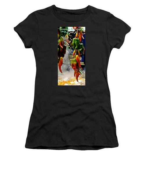 Women's T-Shirt (Junior Cut) featuring the photograph Sausage And Peppers by Lilliana Mendez