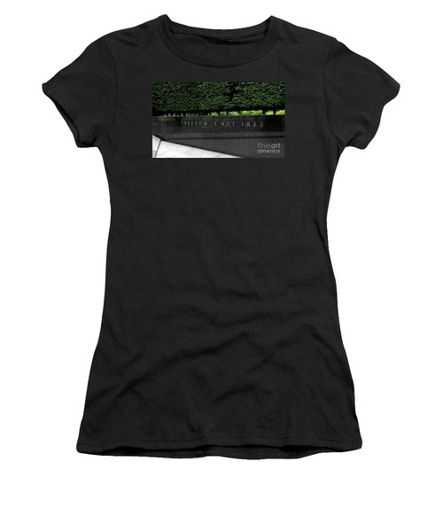 Freedom Is Not Free Women's T-Shirt (Junior Cut)