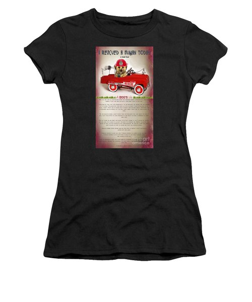 I Rescued A Human Today Women's T-Shirt