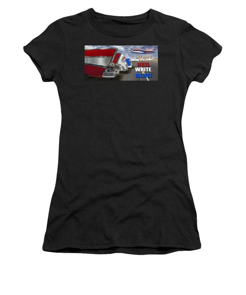 Lets Hear It For The Red White And Blue Women's T-Shirt