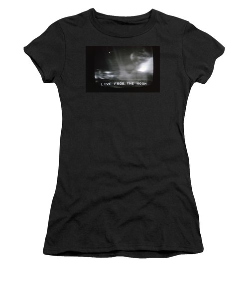 Live From The Moon Women's T-Shirt