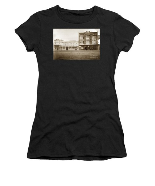Old And New Salinas Hotel Was On West Market Street Circa 1885 Women's T-Shirt