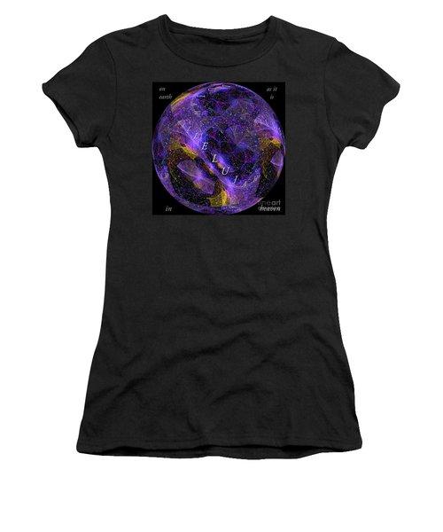 On Earth As It Is In Heaven Women's T-Shirt (Junior Cut) by Margie Chapman