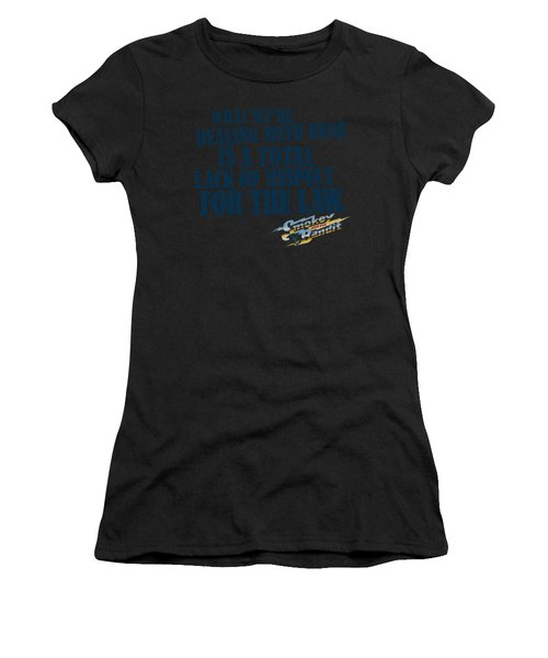 Smokey And The Bandit - Lack Of Respect Women's T-Shirt (Athletic Fit)