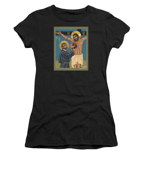 St. Ignatius And The Passion Of The World In The 21st Century 194 Women's T-Shirt