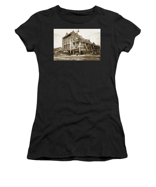 The Monterey Hotel 1904 The Goldstine Block Building 1906 Photo  Women's T-Shirt