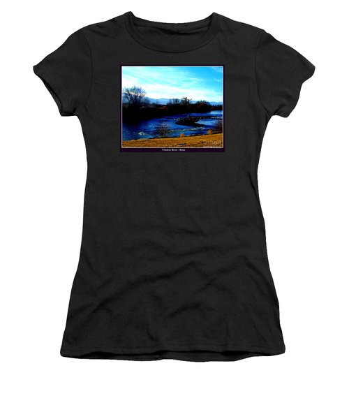 Women's T-Shirt (Junior Cut) featuring the photograph Truckee River In Motion by Bobbee Rickard