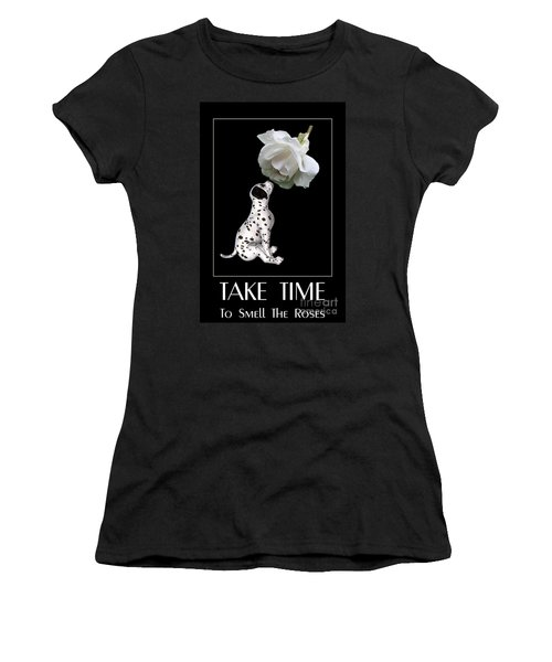 Take Time To Smell The Roses Women's T-Shirt (Athletic Fit)