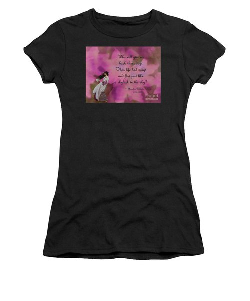 When Life Had Wings Women's T-Shirt