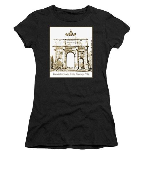 Brandenburg Gate, Berlin Germany, 1903, Vintage Image Women's T-Shirt