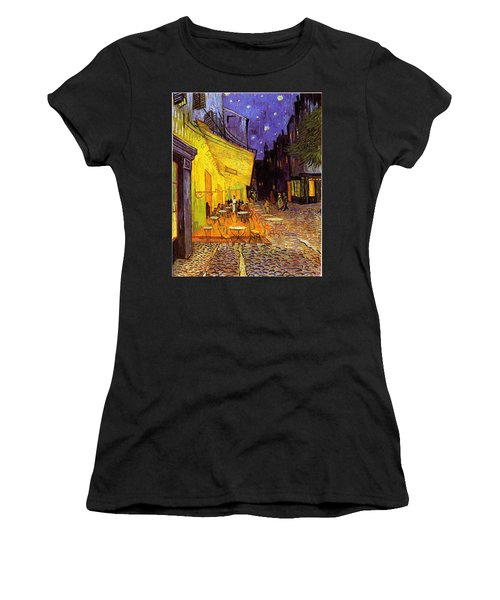 Women's T-Shirt featuring the painting Cafe Terrace At Night by Van Gogh