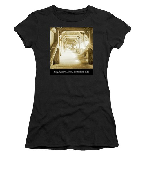 Kapell Bridge, Lucerne, Switzerland, 1903, Vintage, Photograph Women's T-Shirt
