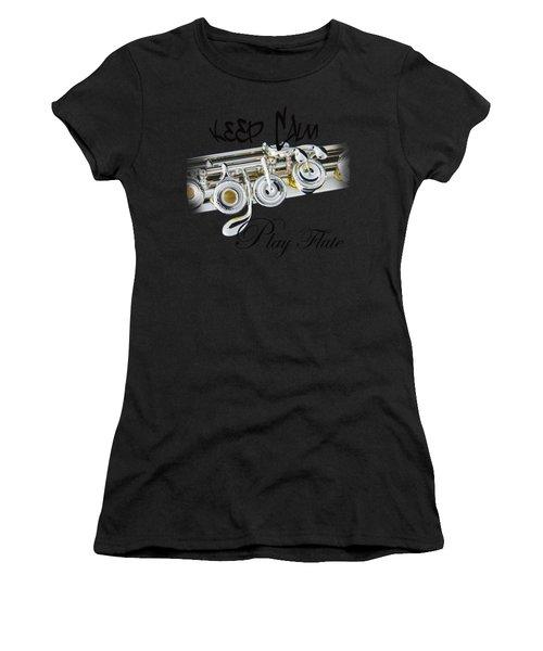 Keep Calm Play Flute  Women's T-Shirt