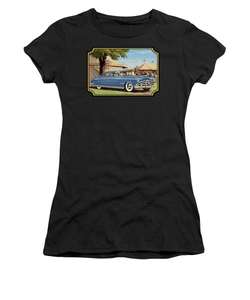 1951 Hudson Hornet Fair Americana Antique Car Auto Nostalgic Rural Country Scene Landscape Painting Women's T-Shirt