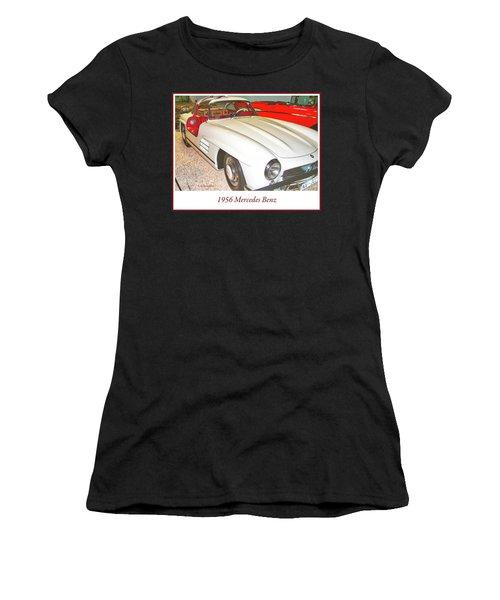 1956 Mercedes Benz Women's T-Shirt