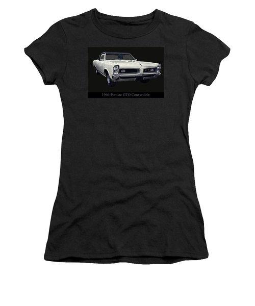 1966 Pontiac Gto Convertible Women's T-Shirt