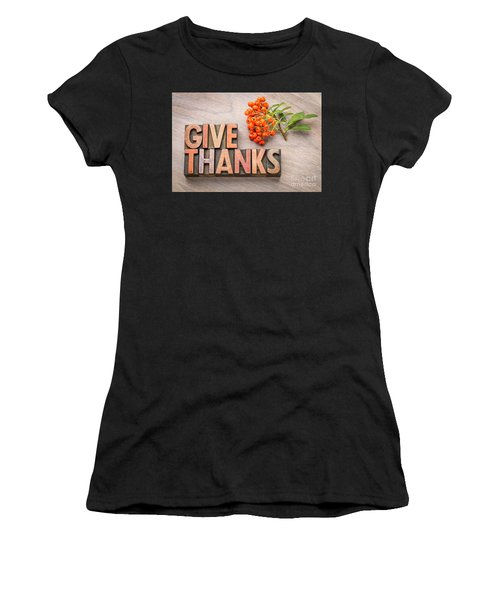 give thanks - Thanksgiving concept  Women's T-Shirt