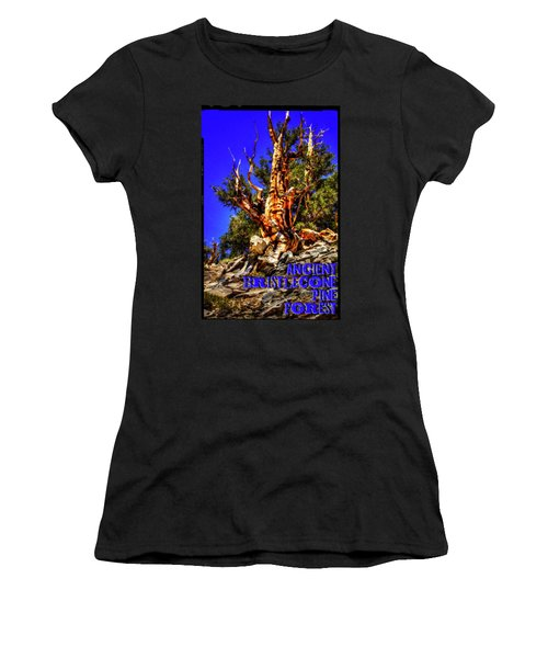 Ancient Bristlecone Pine Forest Women's T-Shirt