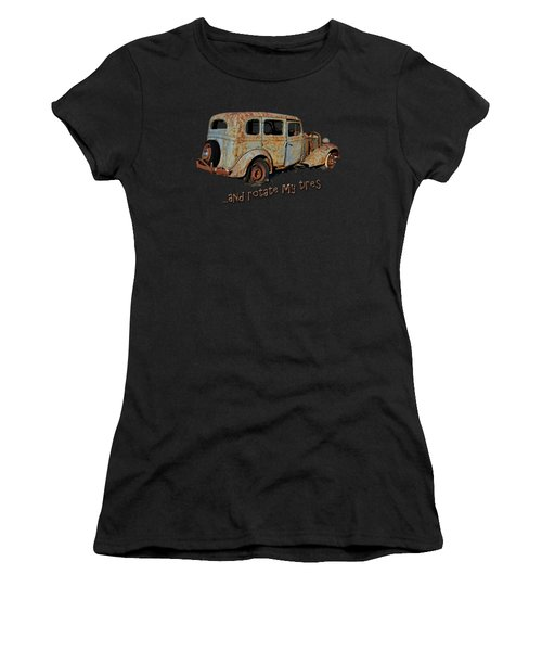 And Rotate My Tires Women's T-Shirt (Athletic Fit)