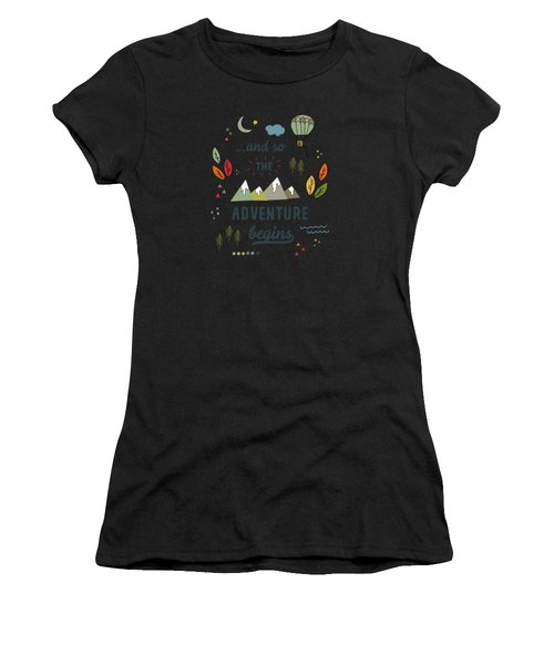 And So The Adventure Begins Women's T-Shirt